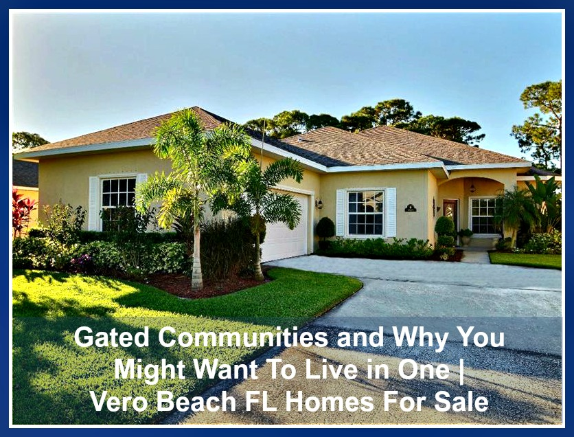 gated communities and why you might want to live in one