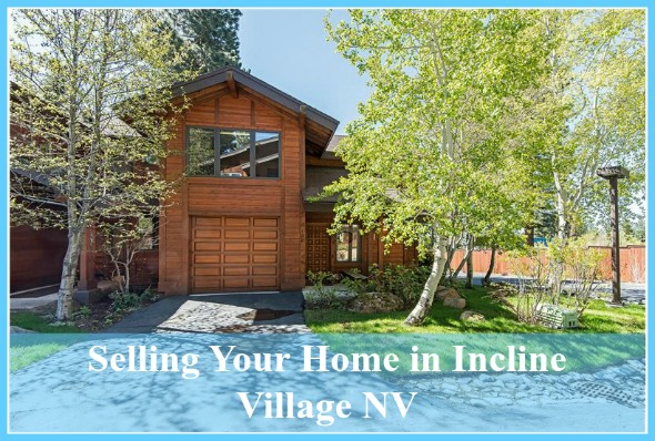 Selling your Incline Village NV home can be quick - hiring a top real estate agent will help!