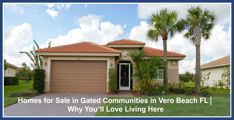 Vero Beach Gated Communities