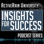 ActiveRain Podcast, ActiveRain 'Insights For Success' Podcast (ActiveRain)