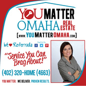 Gena Schriver, YOU MATTER OMAHA  (402) 320-HOME (4663) (Nebraska Realty)