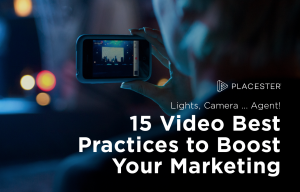 15 Real Estate Video Marketing Best Practices to Streng