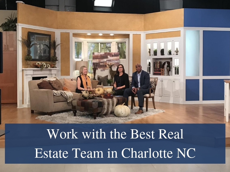 Work With The Best Real Estate Team In Charlotte Nc