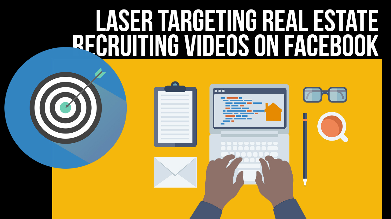 how to target new real estate agent recruits using face