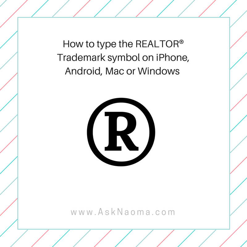 How To Type Realtor Trademark Symbol On Iphone Androi