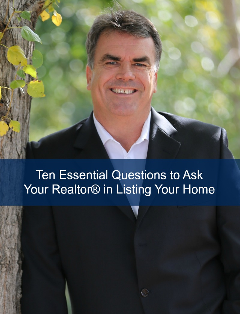 Ten Essential Questions To Ask Your Realtor In Listing