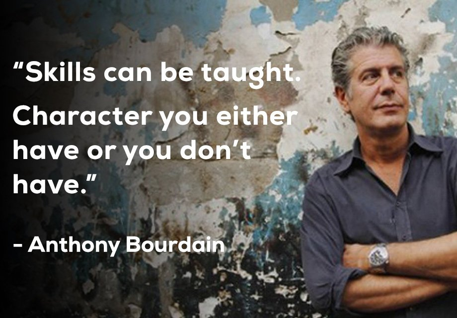 A Great Quote By The Late Anthony Bourdain