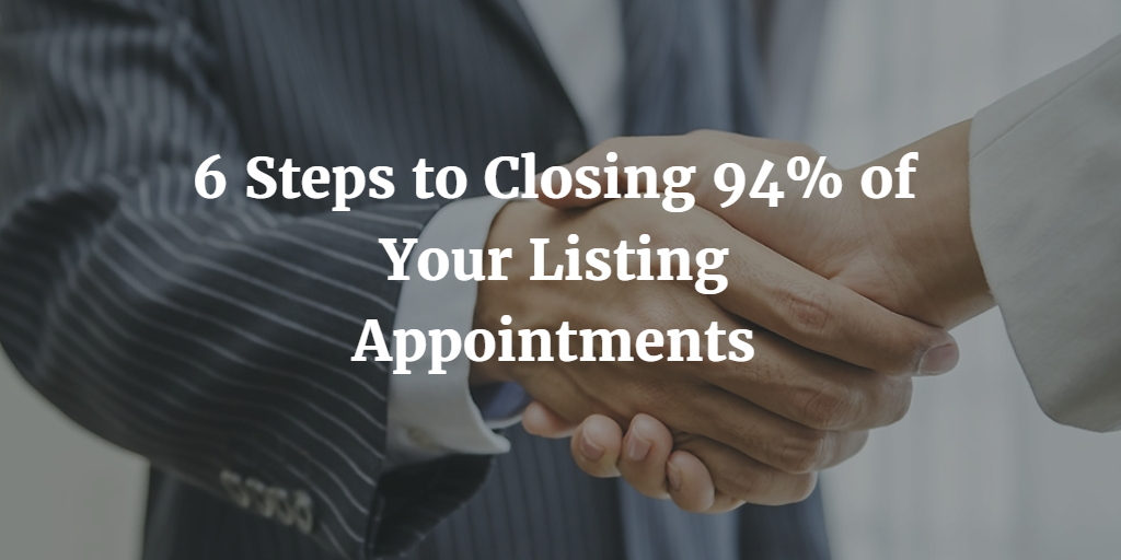 Close 94 Of Real Estate Listing Appointments