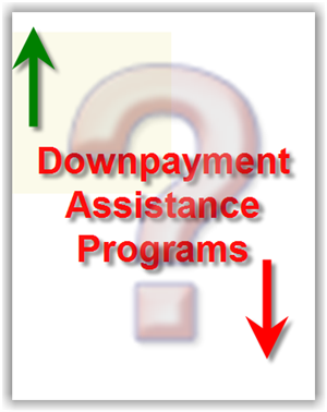 Down Payment Assistance - Good or Bad?