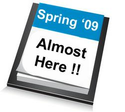 Spring is Coming ! ... Are you Ready ?!?!