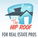 The Hip Roof - For Real Estate Pros