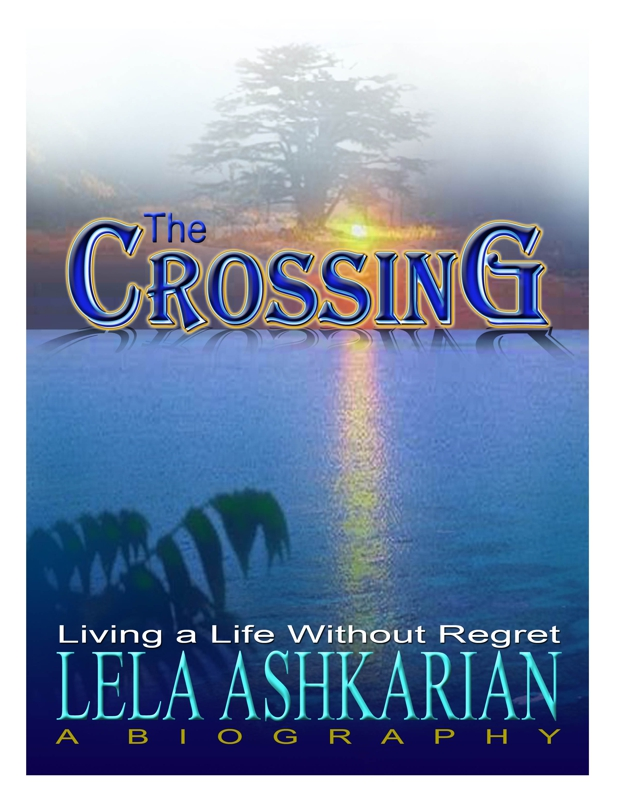 The Crossing by Lela Ashkarian