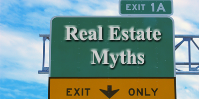 Real Estate Myth or Fact?