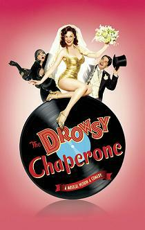 The Drowsy Chaperone (Broadway Hits The Redding Convention Center)