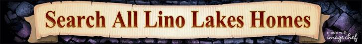 Search All Lino Lakes Homes for Sale and Real Estate in the North Metro Minneapolis St Paul Twin Cities Area