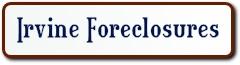 IRVINE FORECLOSURES