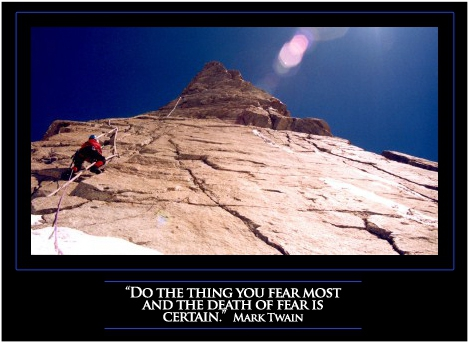 Do The Thing You Fear Most...
