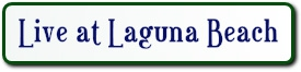 LIVE AT LAGUNA BEACH