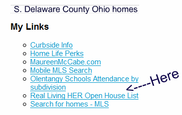 Real Living HER Open House list on S. Delaware County Ohio homes