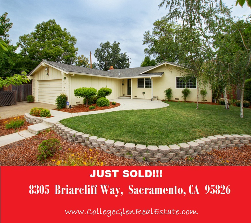 Just Sold - 8305 Briarcliff Way, Sacramento Ca 95826 - www.collegeglenrealestate.com - Doug Reynolds Real Estate - College Glen Neighborhood Specialist