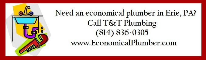 Call T&T Plumbing, for an economical plumber in Erie, PA