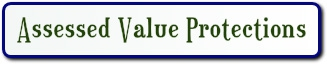 Assessed value protection