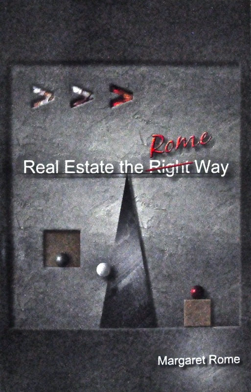 "Margaret Rome's Book "" Real Estate The Rome Way """