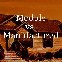 Manufactured Or Modular There Is A Difference Part I