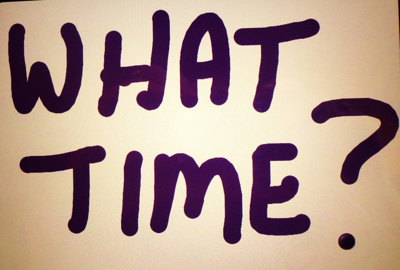 What Time?