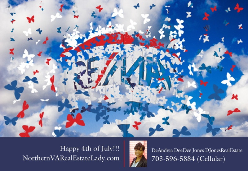 Happy Independence Day Northern VA Real Estate Lady Remax