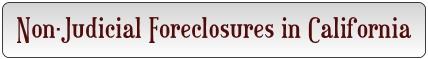 California non-judicial foreclosures