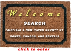 Search Homes, Condos, and Rentals in the Fairfield and New Haven County CT MLS -- NO Registration Required