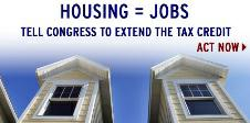 Call Your Congressperson TODAY!  Extend the home buyer tax credit!