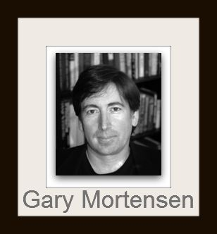 Gary Mortensen Author, Filmmaker