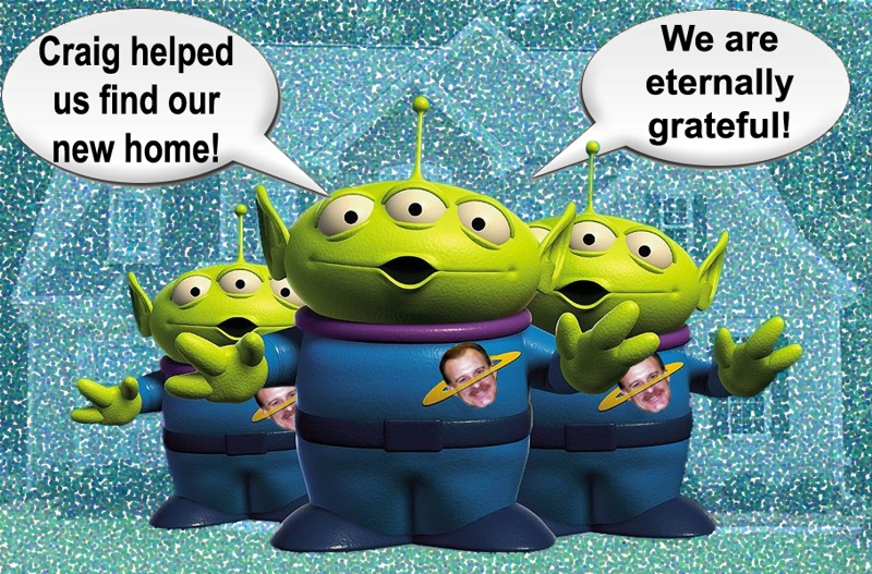 "Aliens Invade the  Raleigh/ Cary/ Apex Area  and tell their Realtor, Craig Rutman...  ""You Saved Our Life.  We Are Eternally Grateful!!!"""