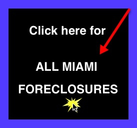 Miami Real Estate - Miami Foreclosures