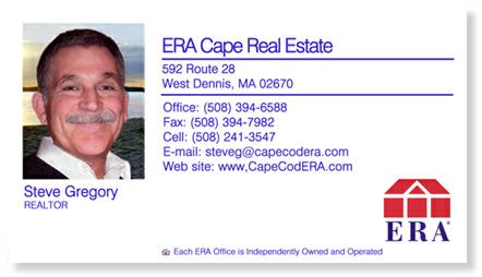Business card for Steve Gregory ERA Cape Real Estate Call or Text (508) 241-3547 or e-mail steveg@capecodERA.com