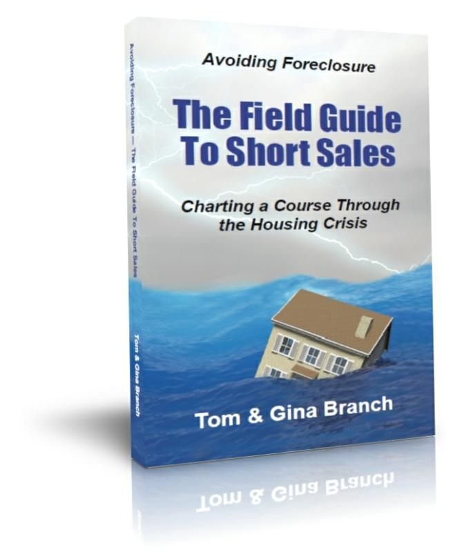 Avoiding Foreclosure - The Field Guide to Short Sales