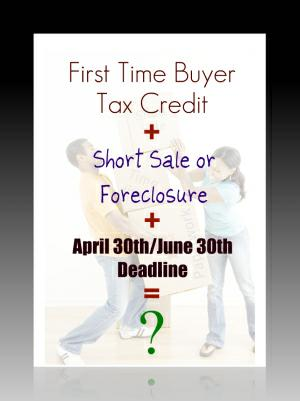 beware first time home buyer tax credit deadlines foreclosures and short sales. Black Bedroom Furniture Sets. Home Design Ideas
