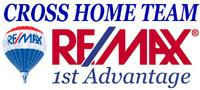 Cross Home Team - RE/MAX 1st Advantage