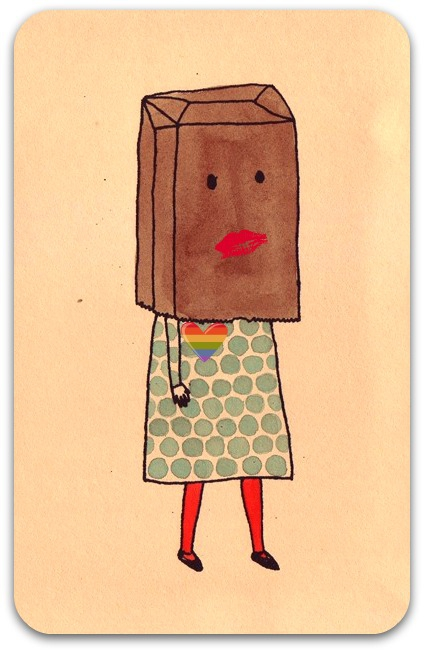 I could wear a paper bag on my head!