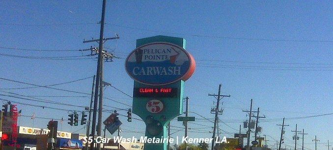 Looking for A Deal $5 Car Wash in Metairie LA.
