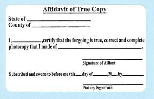 Affidavit of True Copy - affixed to document