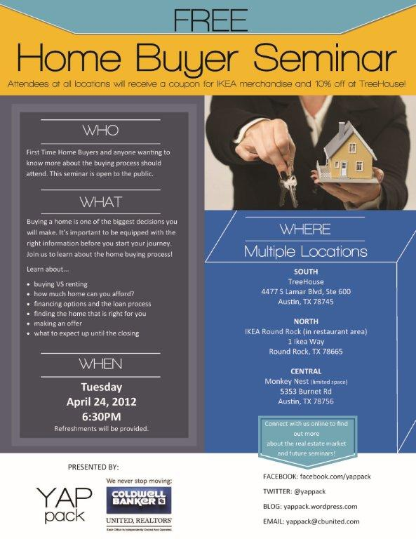 Free First Time Home Buyer Seminars in Austin April 24th 630pm