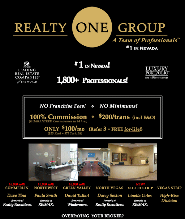 Thinking About Becoming A Real Estate Agent Or Overpaying Your Cur Broker Join Realty One Group In Las Vegas Nevada