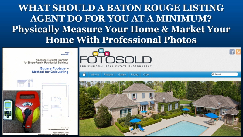 WHAT SHOULD A BATON ROUGE LISTING AGENT DO FOR YOU AT A MINIMUM?