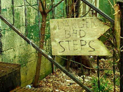 Danger bad steps
