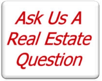 Ask Us A Real Estate Question