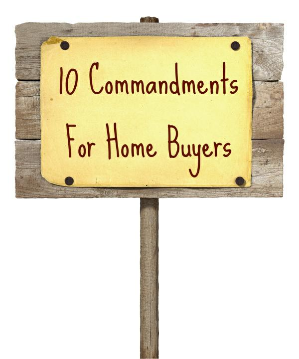 10 commandments for home buyers