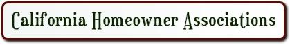 CALIFORNIA HOMEOWNER ASSOCIATIONS